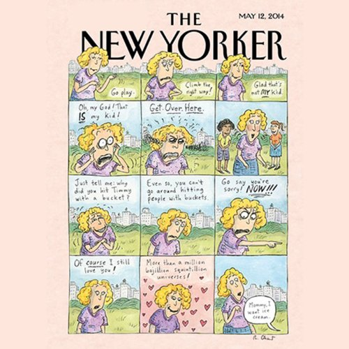 The New Yorker, May 12th 2014 (Keith Gessen, Lizzie Widdicombe, Lee Siegel)                   By:                                                                                                                                 Keith Gessen,                                                                                        Lizzie Widdicombe,                                                                                        Lee Siegel                               Narrated by:                                                                                                                                 Todd Mundt                      Length: 2 hrs and 18 mins     4 ratings     Overall 4.8