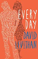 Every Day by David Levithan(2013-08-29)