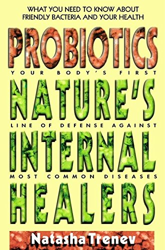 Probiotics: Nature's Internal Healers