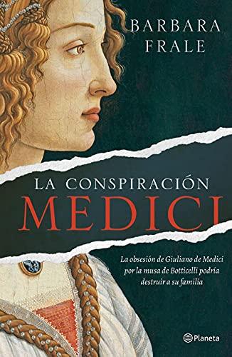 La conspiración Médici de Barbara Frale