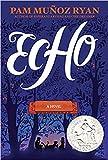 [By Pam Muñoz Ryan] Echo (Hardcover) (by Pam Muñoz Ryan) (Author) (Hardcover)