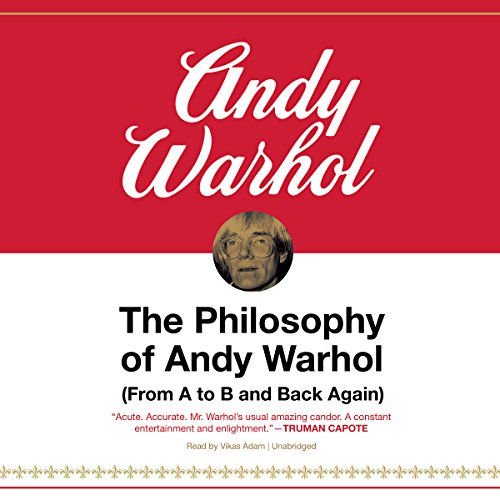 The Philosophy of Andy Warhol Audiobook By Andy Warhol cover art