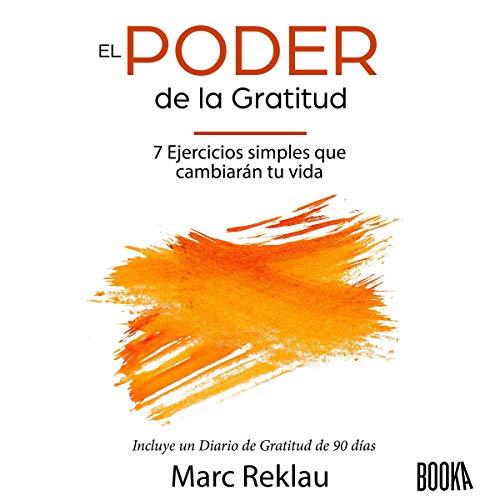 El Poder de la Gratitud [The Power of Gratitude] audiobook cover art