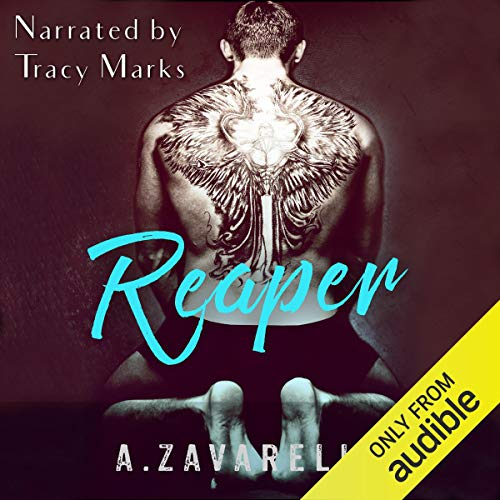 Reaper     Boston Underworld, Book 2              By:                                                                                                                                 Ashleigh Zavarelli                               Narrated by:                                                                                                                                 Tracy Marks                      Length: 8 hrs and 42 mins     54 ratings     Overall 4.7