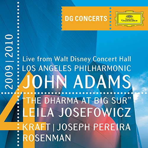 Adams: The Dharma at Big Sur / Kraft: Timpani Concerto No.1 / Rosenman: Suite from Rebel Without a Cause (DG Concerts 2009/2010 LA4)