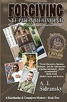 Forgiving Stephen Redmond: A Kurchenko & Gonzalvez Mystery - Book Two