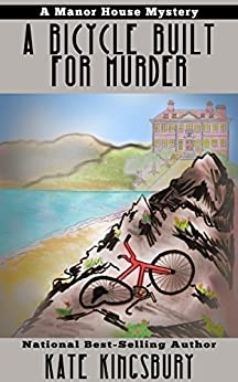 A Bicycle Built for Murder (Manor House Mystery Book 1) by [Kate Kingsbury]