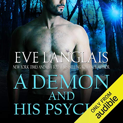 A Demon and His Psycho Audiobook By Eve Langlais cover art