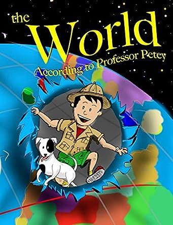 The World According to Professor Petey
