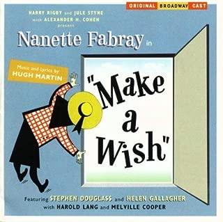 Make A Wish (Original Broadway Cast) by Original Broadway Cast