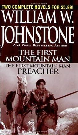 First Mountain Man/ Preacher by Johnstone, William W. (2006) Mass Market Paperback