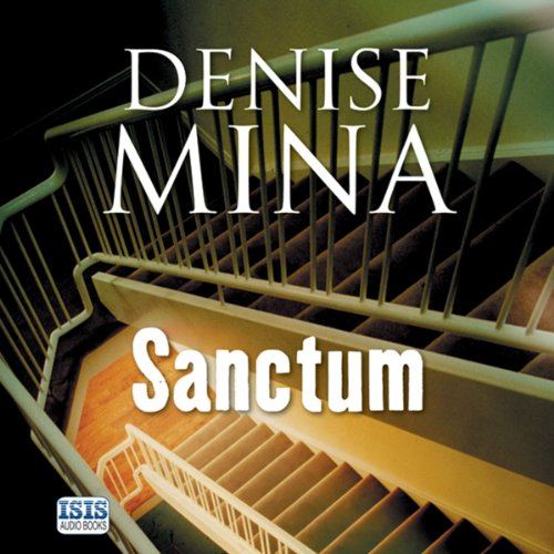 Sanctum                   By:                                                                                                                                 Denise Mina                               Narrated by:                                                                                                                                 Jonathan Hackett                      Length: 12 hrs     Not rated yet     Overall 0.0