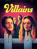 Böswillige – Villiains (2019)