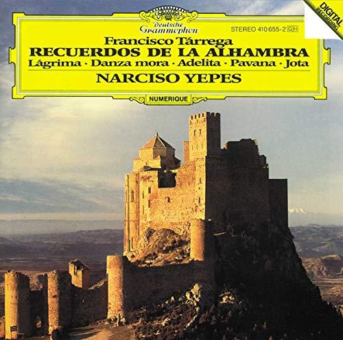 Tárrega: Recuerdos de la Alhambra;/ Lágrima; Danza mora; Adelita; Pavana; Jota