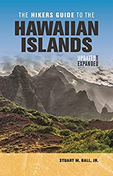 The Hikers Guide to the Hawaiian Islands  Updated and Expanded