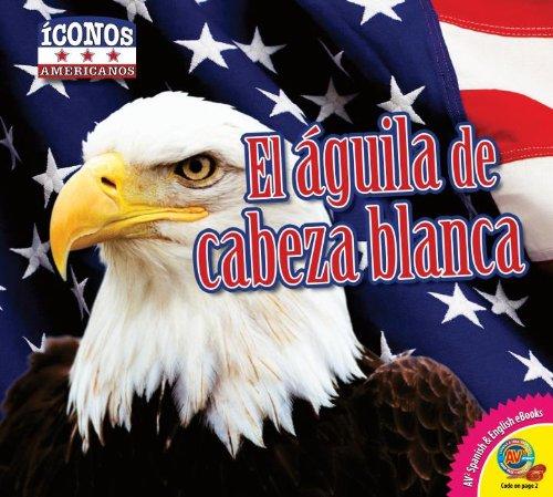 El Aguila de Cabeza Blanca (Íconos Americanos)