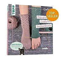 Das grosse CraSyTrio-Sockenbuch: TopDown und ToeUp mit zahlreichen Fersen und Spitzen
