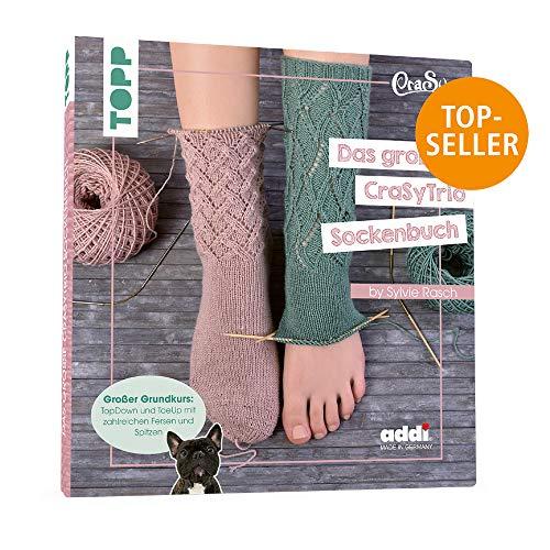 Das große CraSyTrio-Sockenbuch: TopDown und ToeUp mit zahlreichen Fersen und Spitzen