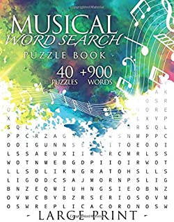 Musical Word Search Puzzle book: 40 Large Print puzzles +900 vocabulary words | 8,5x11po 52 pages | Essential coverage of Musical Terms : Instrument, ... or any musical fan - young or adults