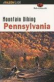 Mountain Biking Pennsylvania (State Mountain Biking Series)