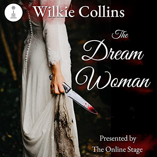 The Dream Woman Audiobook By Wilkie Collins cover art