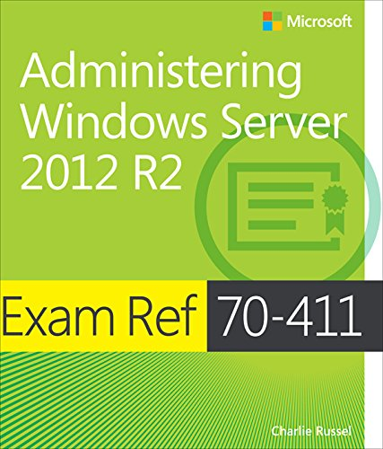 Exam Ref 70-411 Administering Windows Server 2012 R2 (MCSA) (English Edition)