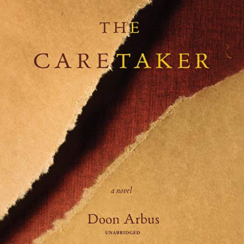 The Caretaker Audiobook By Doon Arbus cover art