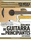 Buen Inicio de Guitarra para Principiantes: Aprende Acordes Básicos, Ritmos y Rasguea Tus Primeras Canciones