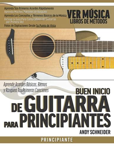 Buen Inicio de Guitarra para Principiantes:...