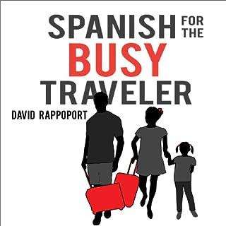 Spanish for the Busy Traveler audiobook cover art