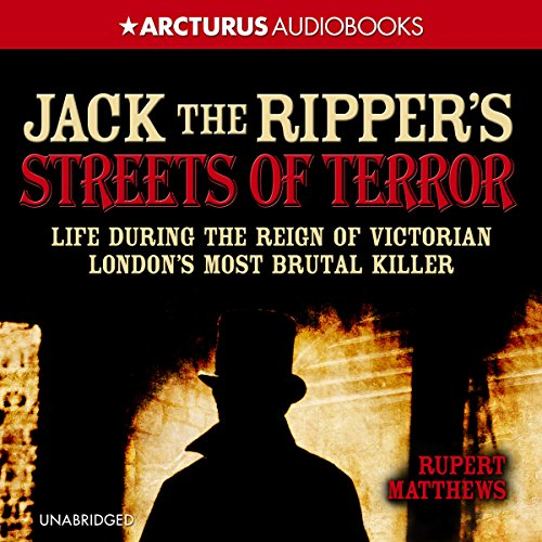 Jack the Ripper's Streets of Terror audiobook cover art