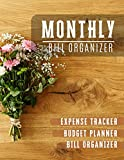 Monthly Bill Organizer: Bill organizer budget book | Weekly Expense Tracker Bill Organizer Notebook for Business or Personal Finance Planning Workbook (Financial Planner Budget Book)