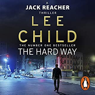 The Hard Way     Jack Reacher 10              By:                                                                                                                                 Lee Child                               Narrated by:                                                                                                                                 Jeff Harding                      Length: 11 hrs and 50 mins     1,654 ratings     Overall 4.6