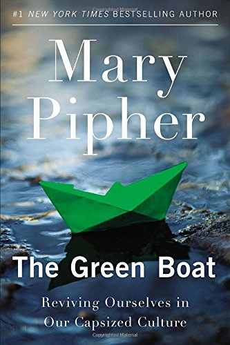 Download The Green Boat: Reviving Ourselves in Our Capsized Culture B00NPCH3TG