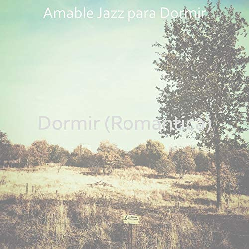 Amable Jazz para Dormir