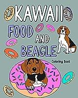 Kawaii Food and Beagle Coloring Book