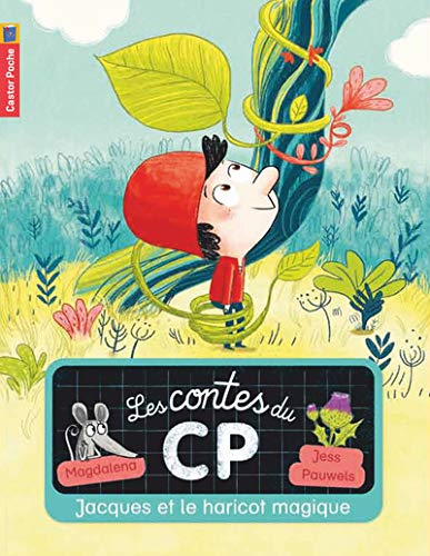 Les contes du CP, Tome 8 : Jacques et le haricot magique