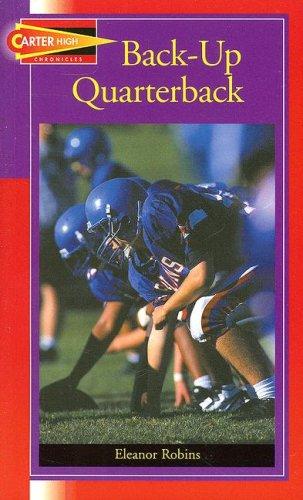 Backup Quarterback (Carter High Chronicles (Highinterest Readers))