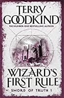 Wizard's First Rule: Book 1: The Sword Of Truth Series (Gollancz S.F.)