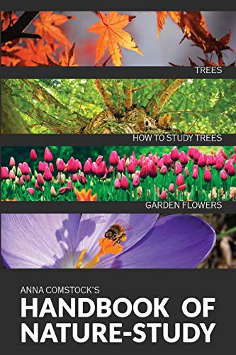 The Handbook Of Nature Study in Color - Trees and Garden Flowers