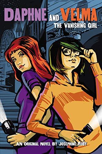The Vanishing Girl (Daphne and Velma YA Novel #1) (Scooby-Doo!)