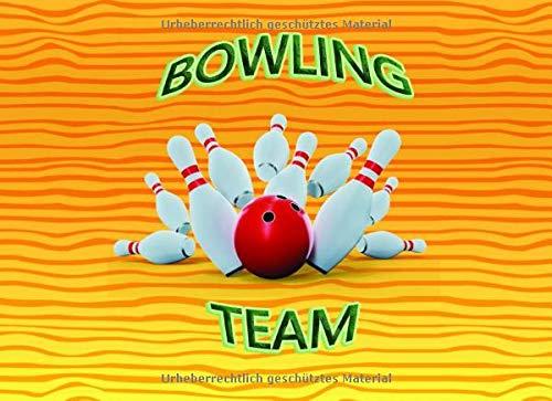 BOWLING TEAM: Schreibe die Ergebnisse deines Bowlingabends nieder | Mit Vorlagen zum Ausfüllen