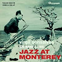 Jazz at Monterey by VIRGIL GONSALVES (2013-05-03)