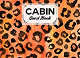 Cabin Guest Book: Leopard Print Cover Cabin Guest Book, Welcome to our cabin, 150 pages - 8.25' x 6' Guest Log Book for Vacation Rental and more by Rico Romer