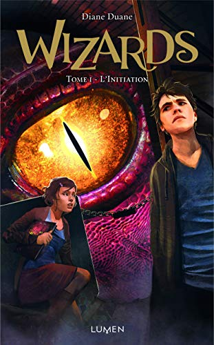Wizards - tome 1 L'Initiation (01)