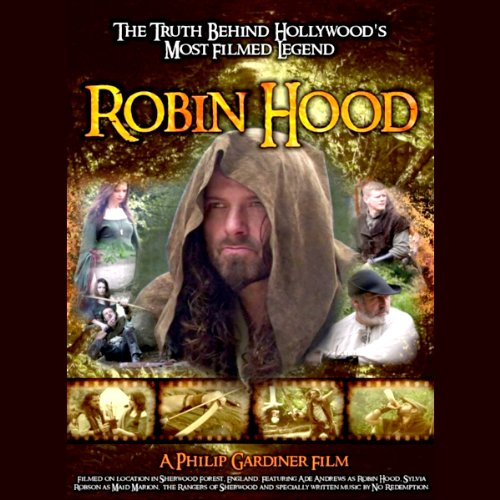 Robin Hood: The Truth Behind Hollywood's Most Filmed Legend audiobook cover art