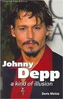 Johnny Depp: A Kind of Illusion