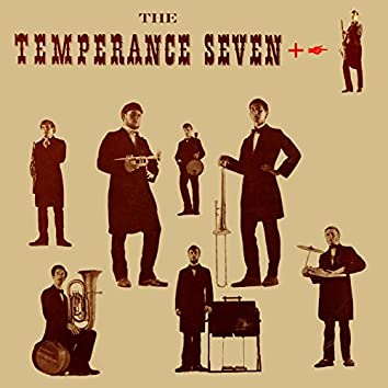 The Temperance Seven + 1