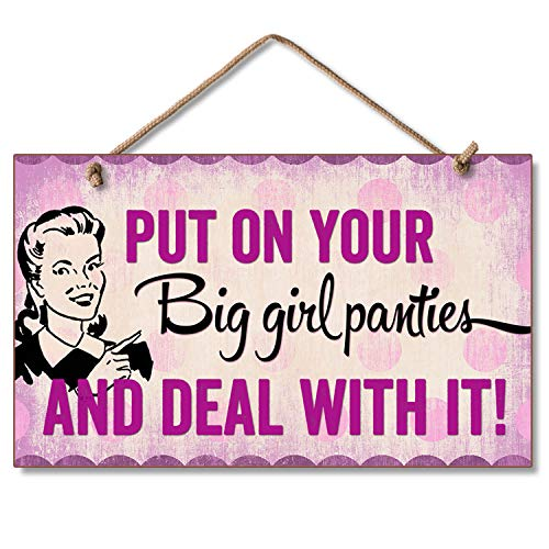Highland Home Put On Your Big Girl Panties Hanging Wood Sign 9.5 inch by 5.75 inch