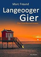 Langeooger Gier. Ostfrieslandkrimi